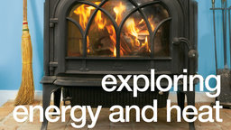 Exploring Energy and Heat